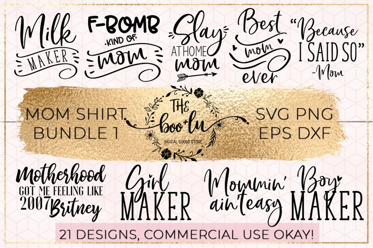 Mom Shirt Bundle of 21 SVG DXF PNG EPS Cutting Files