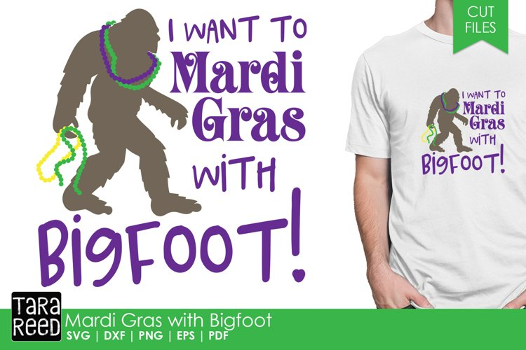 Mardi Gras with Bigfoot - Mardi Gras SVG and Cut Files