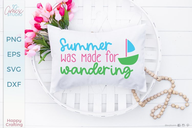 Summer was made for wandering - Summer Craft SVG