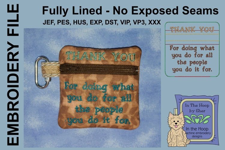 Thank You Zipper Bag / Fully Lined, 4X4 HOOP example image 1