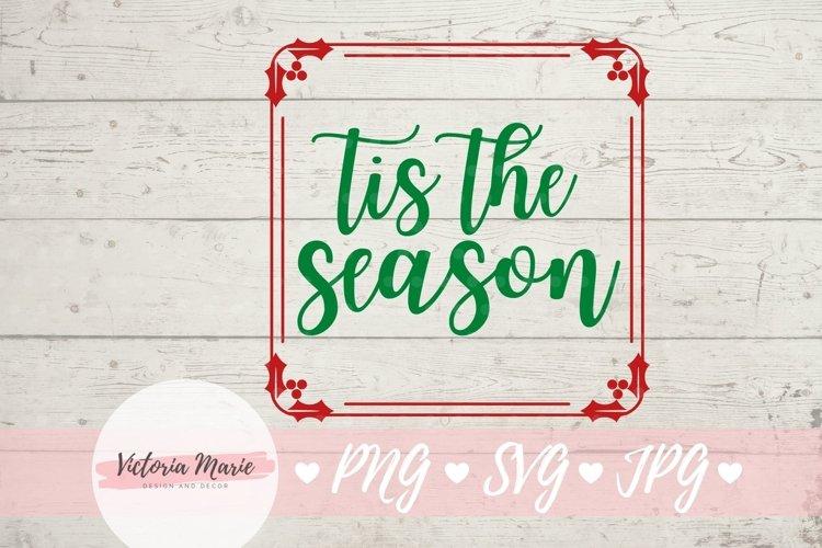 Tis The Season svg, Christmas Ornament svg
