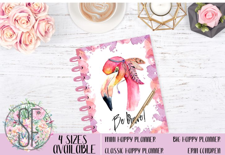 Planner cover, Happy Planner Cover, Erin Condren Cover, Recollections Cover, Levenger Cover, Filofax Cover Be Brave Flamingo