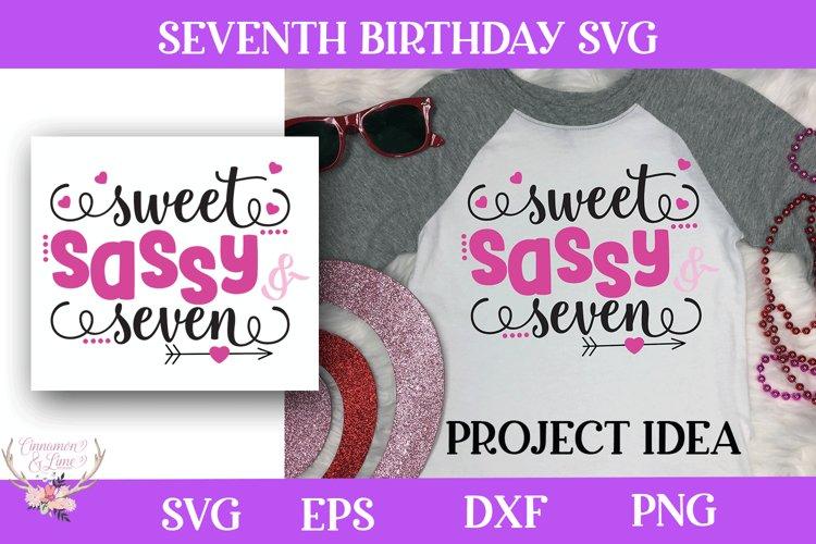 Girl Birthday SVG - Sweet Sassy and Seven