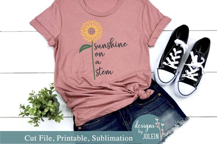 Sunshine on a stem - Sunflower SVG, Sublimation, Printable example image 1
