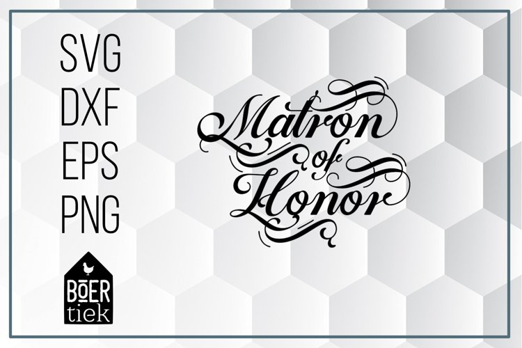 Matron of honor, SVG cutting file