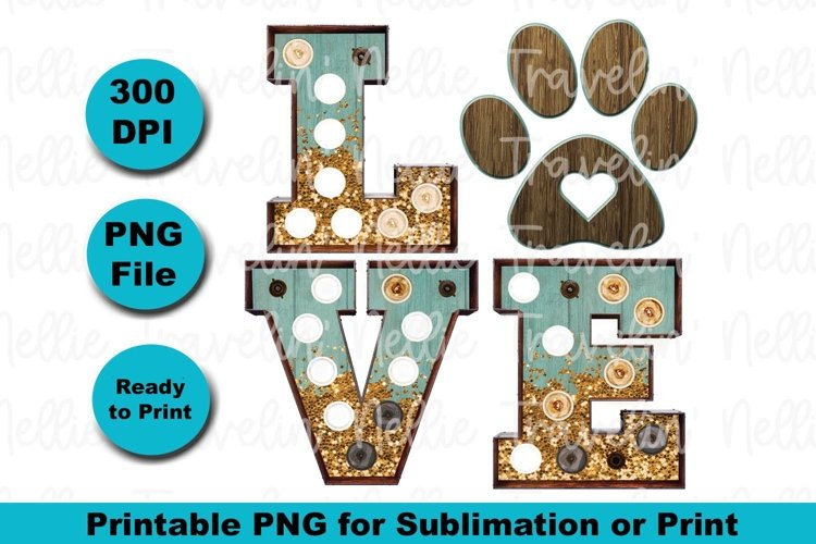 Sublimation Love Marquee Dog Paw Print Fur Baby Glitter Wood