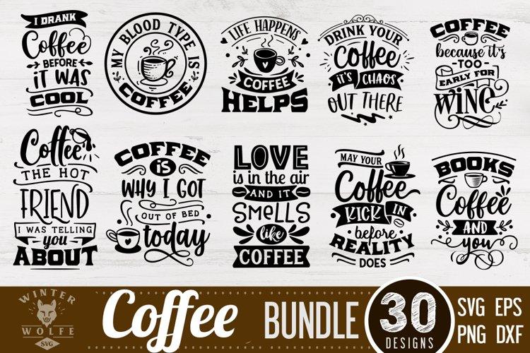 Coffee Bundle 30 designs SVG EPS DXF PNG