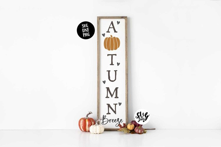 """""""Autumn Breeze"""" Fall/Autumn/Thanksgiving Porch Sign SVG example image 1"""