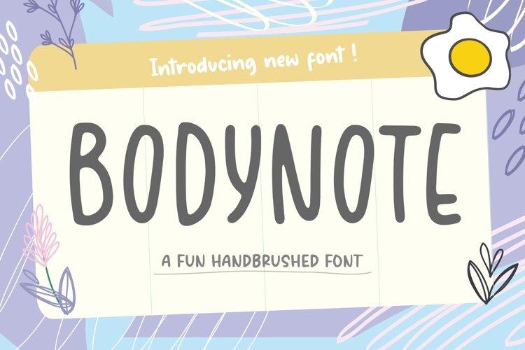 BODYNOTE Fun Handbrushed Font example image 1