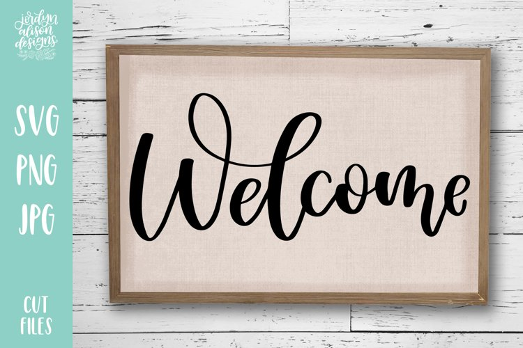 Welcome, Hand Lettered SVG Cut File