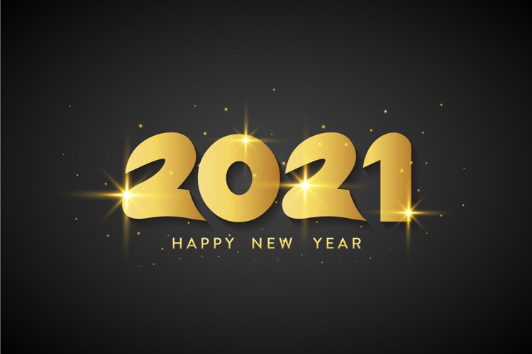 Elegant Happy New Year 2021 Lettering with Gold Black Color