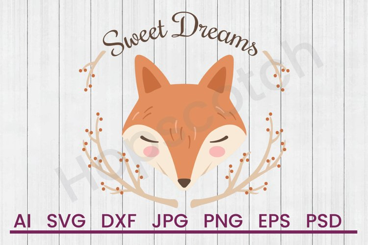 Fox SVG, Sweet Dreams SVG, DXF File, Cuttatable File example image 1