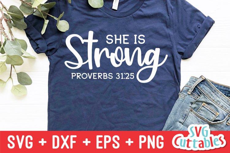 Faith SVG | She Is Strong | Shirt Design