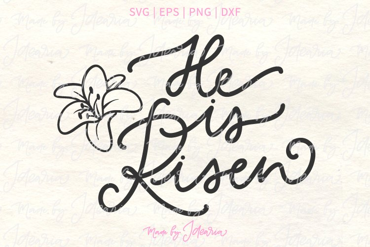 He is Risen and a lily flower Christian Easter example image 1