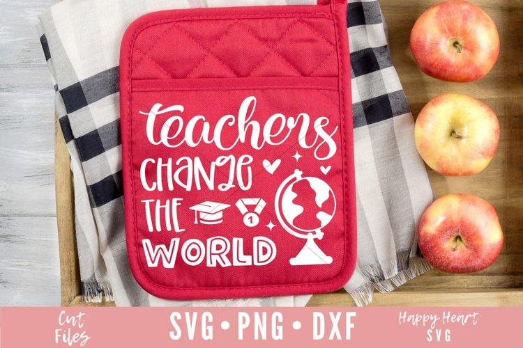 Teachers Change The World SVG example image 1