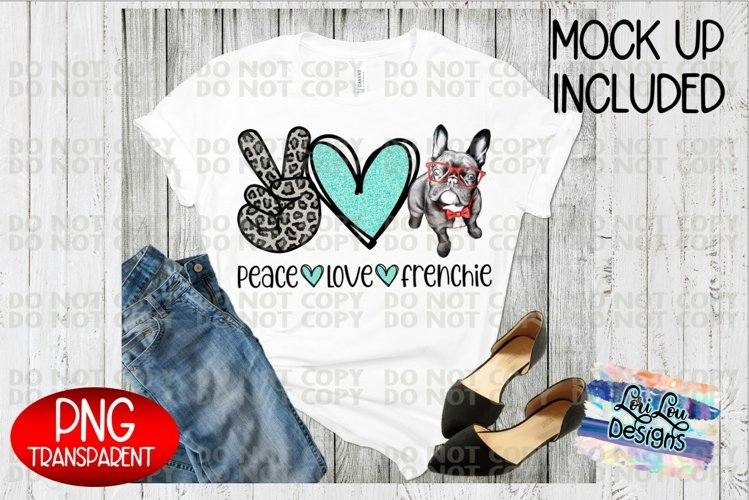 Peace Love Frenchie Sublimation File French Bulldog PNG