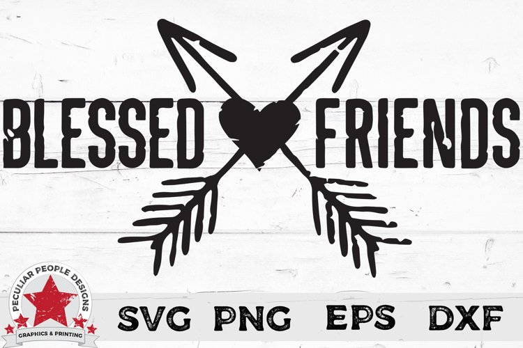 Blessed SVG | Christian Friendship Distressed cut file