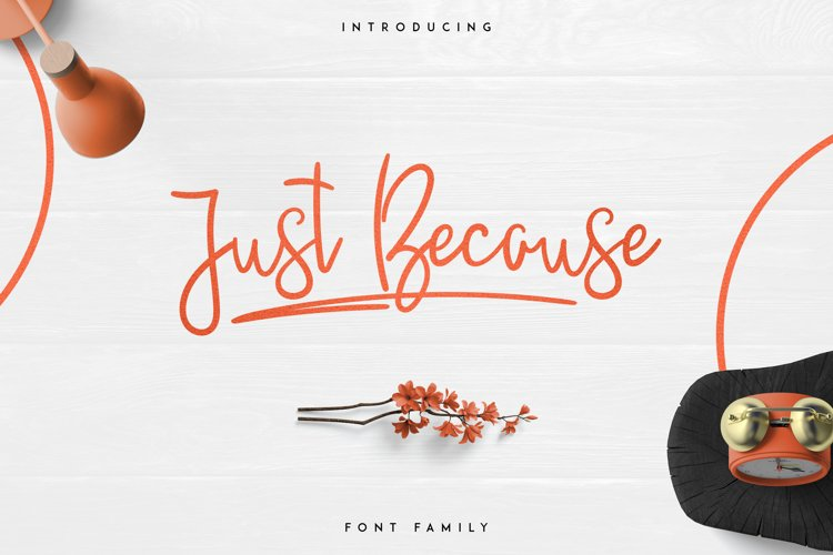 JustBecause font family example image 1