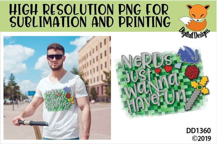 Nerds Just Wanna Have Fun Geeky Gamer Sublimation