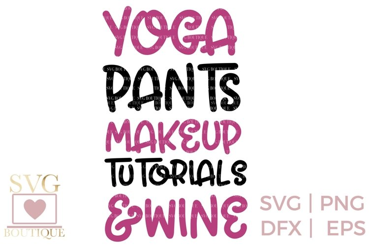Makeup Quote SVG - SVG PNG DFX Cutting Files example image 1