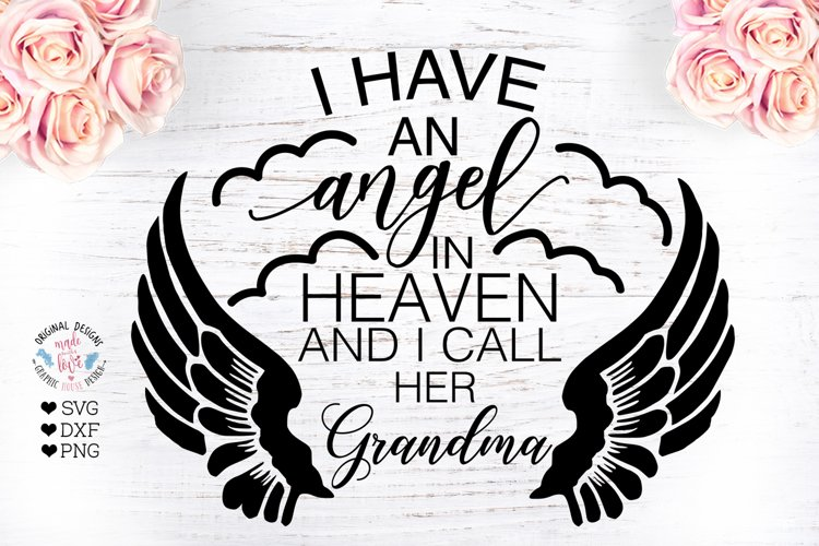 Have An Angel In Heaven And I Call Her Grandma Grandmother 424980 Svgs Design Bundles