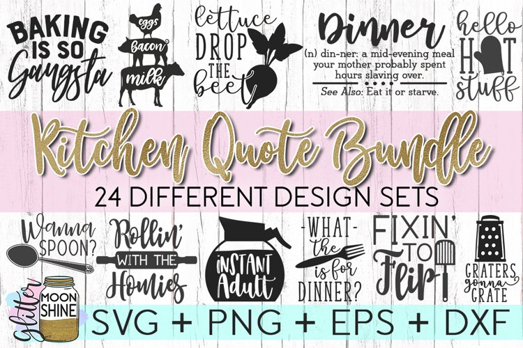 Kitchen Quote Bundle of 24 SVG DXF PNG EPS Cutting Files example image 1