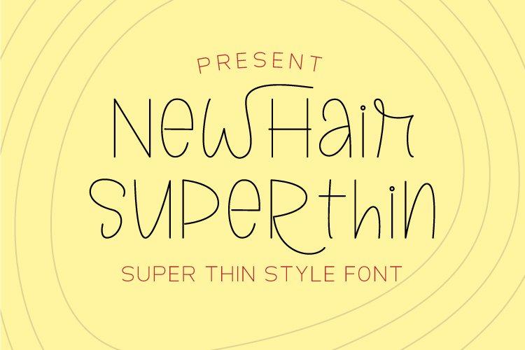 Newhair Super Thin - Single Line Font