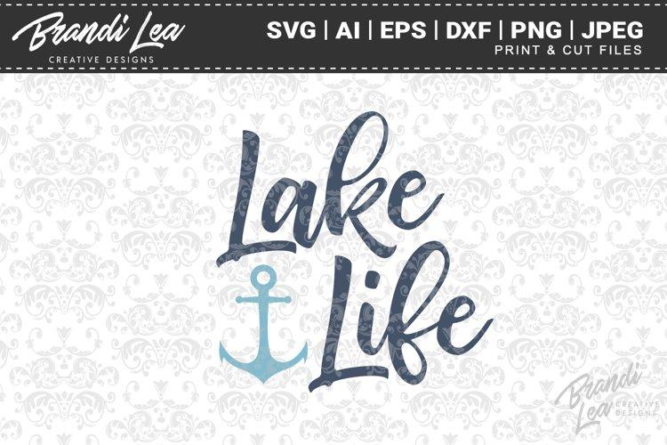 Lake Life SVG Cutting Files
