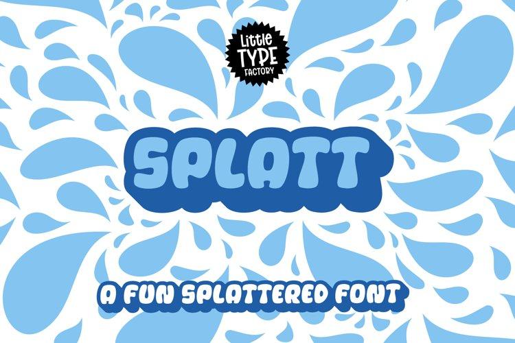 Splatt! a fat, splattered fun font example image 1