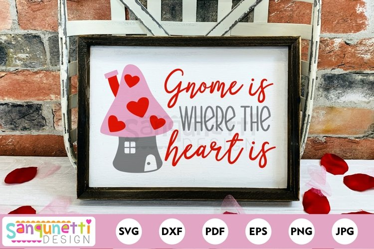 Gnome is where the heart is SVG, Valentine svg