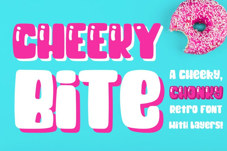 Cheeky Bite - a chunky retro layered font example image 1