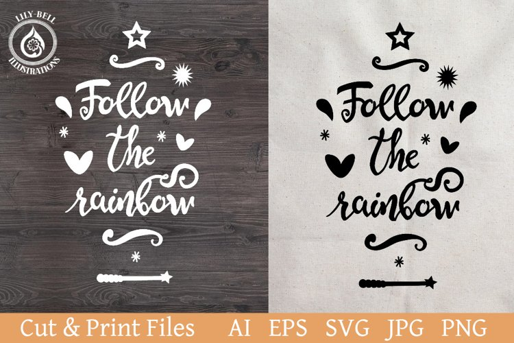 Handwritten lettering SVG Follow the rainbow. Motivational example image 1