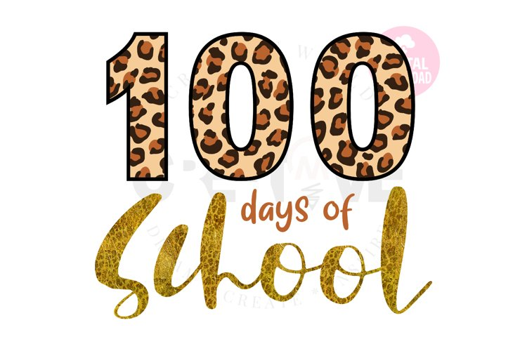 100 days of School svg | Happy 100 Days | Leopard svg example image 1