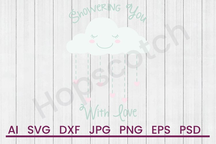 Rain Cloud SVG, Love Shower SVG, DXF File, Cuttatable File example image 1