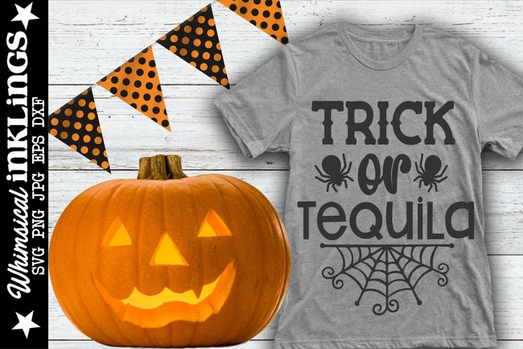 Trick Or Tequila-Halloween SVG example image 1