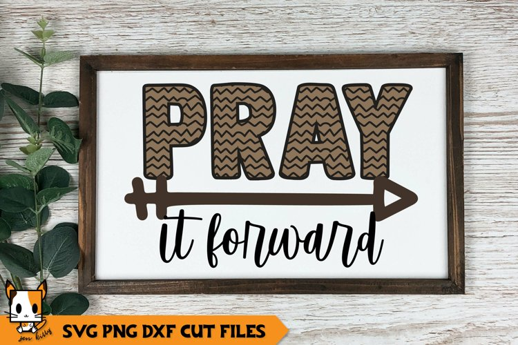 Religious SVG | Pray It Forward example image 1