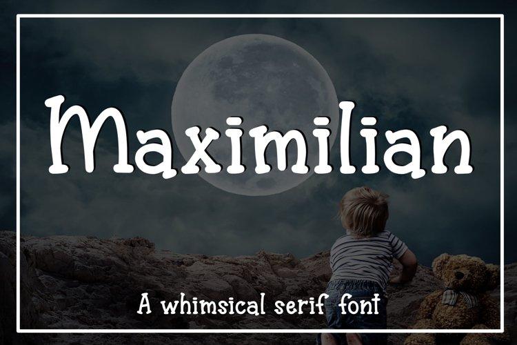 Maximilian - A whimsical serif font example image 1