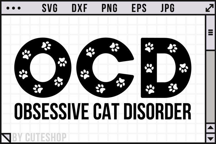 OCD - Obsessive Cat Disorder | SVG Cut File