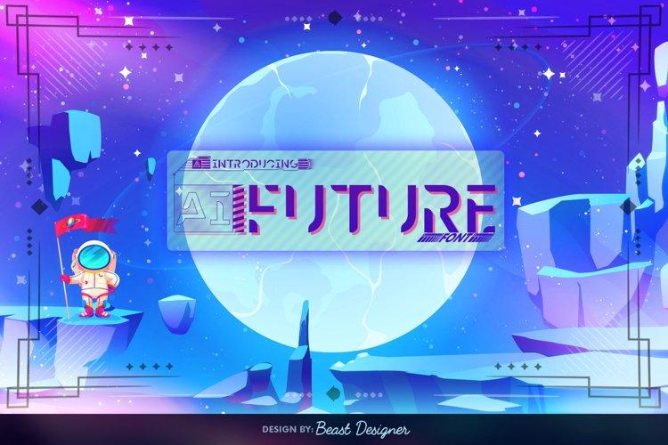 Ai Future - Future Space Sci-fi Font