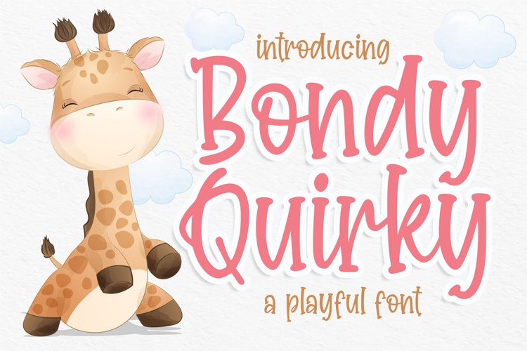 Bondy Quirky Playful Font example image 1