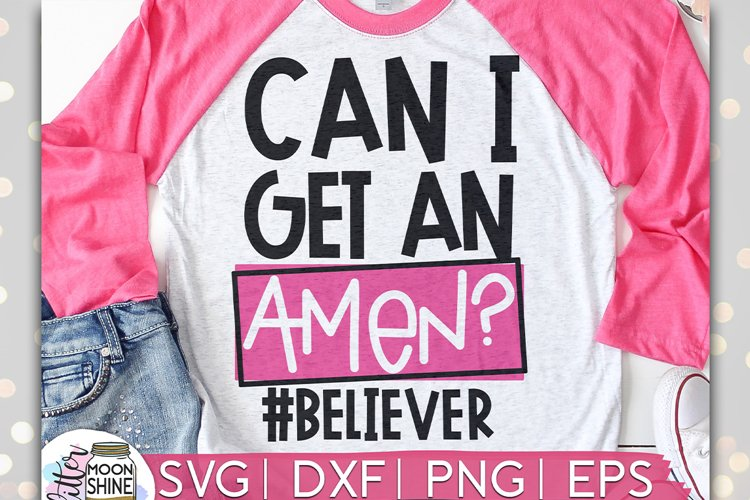 Can I Get An Amen SVG DXF PNG EPS Cutting Files example image 1