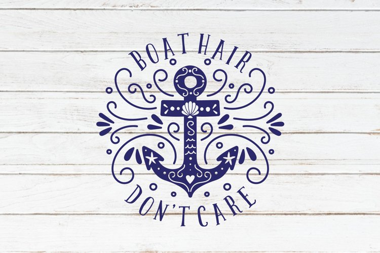 Boat hair don't care Svg Cut File Anchor Clipart - Free Design of The Week Design1