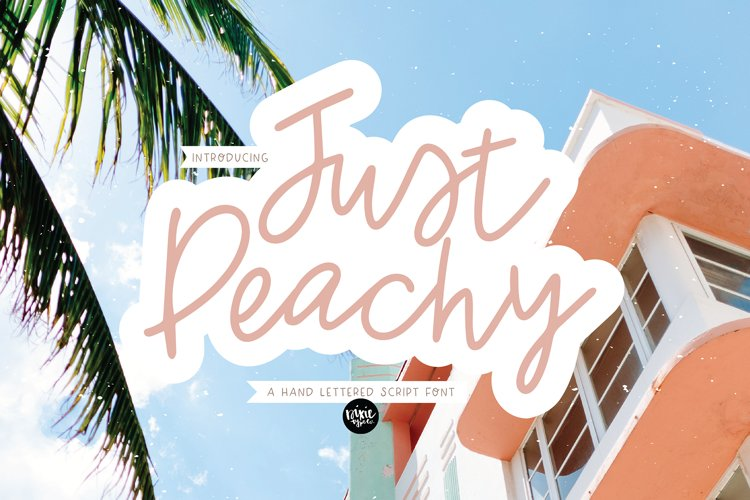 JUST PEACHY a Hand Lettered Script Font example image 1
