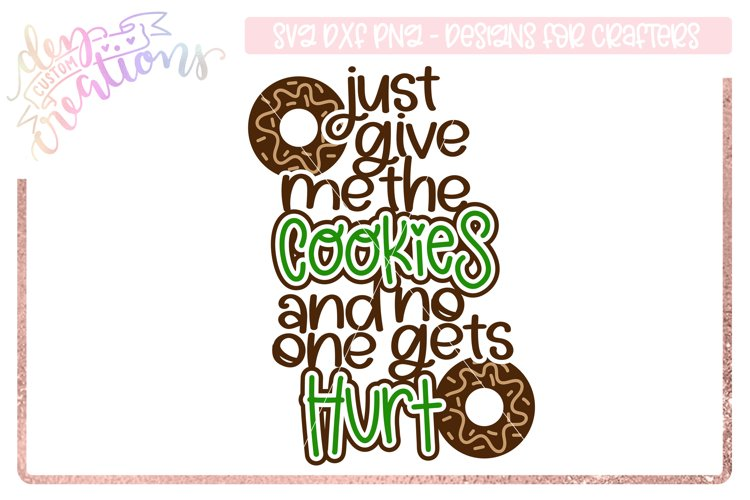Just give me the cookies and no one gets hurt - cookie lover