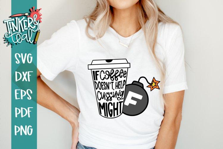 Swear Mom svg / Coffee svg / Sarcastic SVG example image 1