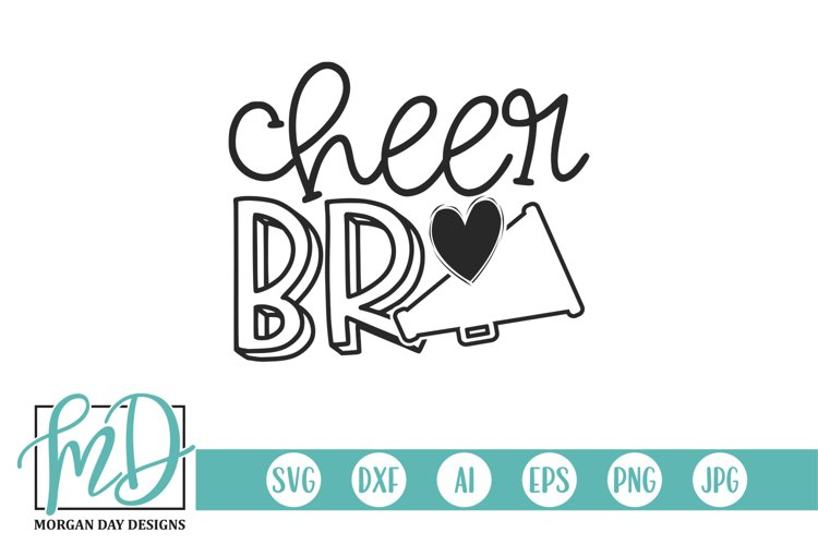Cheerleader - Cheer Brother - Cheer Bro SVG example image 1
