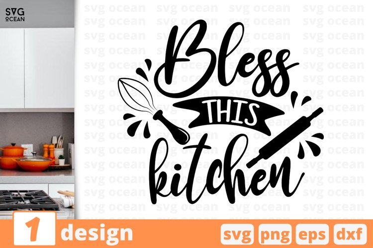 Download Bless this kitchen SVG CUT FILE | Cooking cricut | Kitchen ...