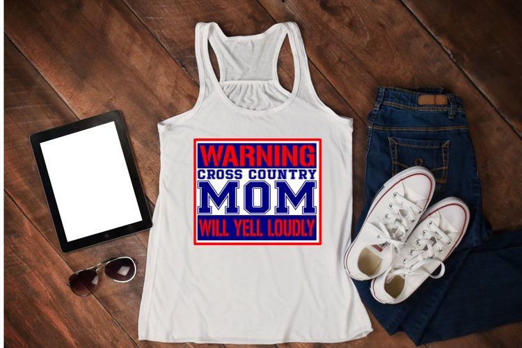 Warning Cross Country Mom Will Yell Loudly