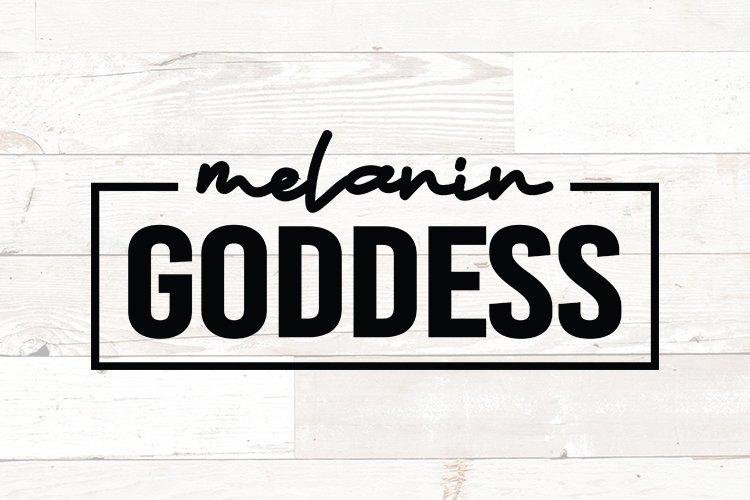 Melanin Goddess - Black Woman - Black Queen svg file