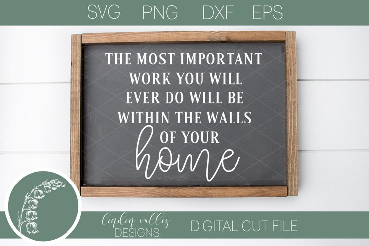 Most Important Work SVG Home SVG Farmhouse SVG example image 1